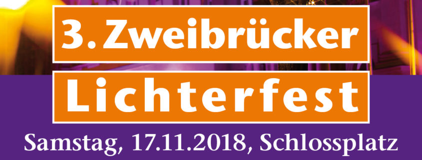 Zweibrücker Lichterfest 2018