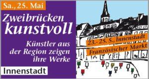 Zweibrücken kunstvoll + Französ. Markt