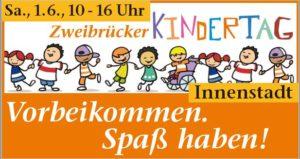 Zweibrücker Kindertag - Infos